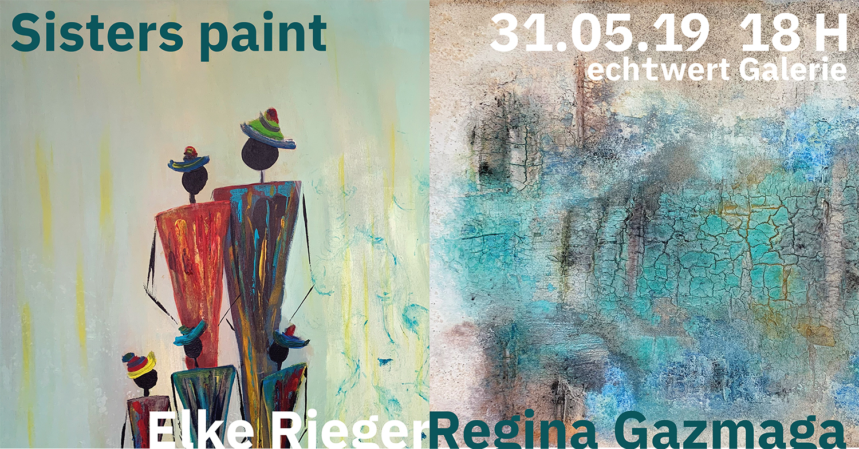 Elke Rieger & Regina Gazmaga, sisters paint